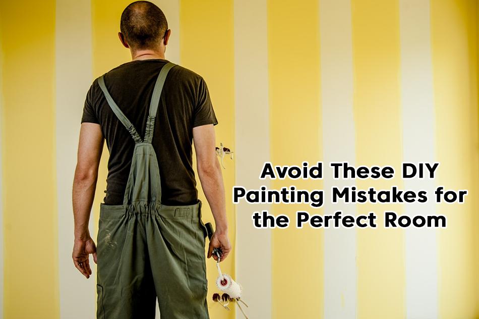 DIY Painting Mistakes