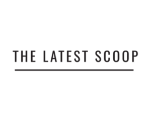 the-latest-scoop